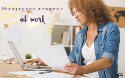 Managing your menopause at work