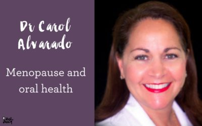 Just as Juicy interview – Dr Carol Alvarado, menopause and oral health